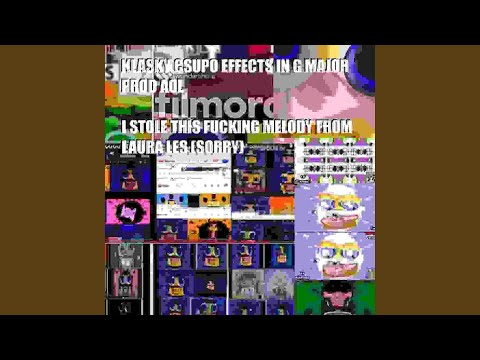 KLASKY CSUPO ROBOT LOGO EFFECTS IN G MAJOR (I BIT THIS FUCKING MELODY FROM LAURA LES)