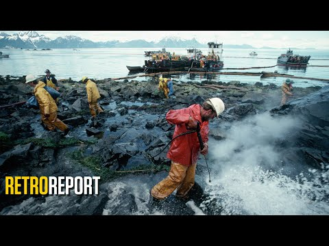 Oil Spills in the Wake of the Exxon Valdez Disaster | Retro Report