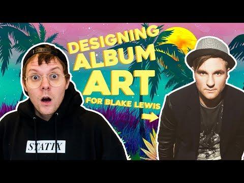 Designing ALBUM ART For Blake Lewis!