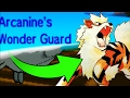 NO WEAKNESS WONDER GUARD?! Unkillable - Typeless - Wonder Guard - Arcanine!