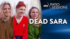 AXS Patio Sessions - Dead Sara Interview