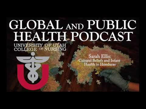 Cultural Beliefs and Infant Health in Honduras: Sarah Ellis