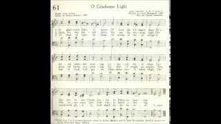 O Gladsome Light (Nunc dimitis)