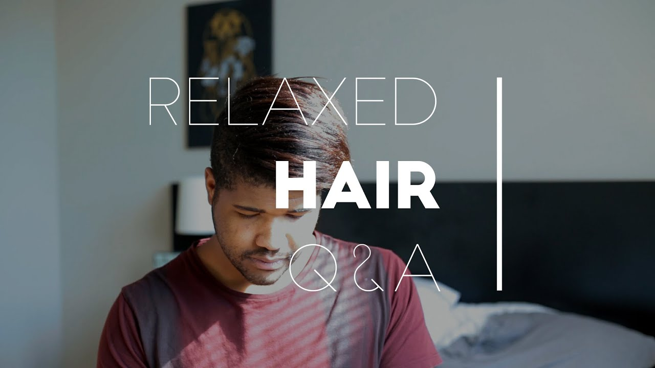 relaxed hair for black men q & a - youtube