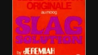 Jeremiah & the Slag