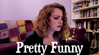 Pretty Funny ♥ Cover ♥ Carrie Hope Fletcher
