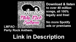 Download LMAO - Party Rock Anthem FREE Legally! (mp3)