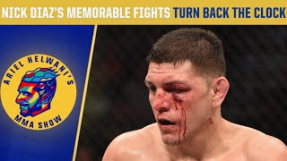 Nick Diaz's memorable UFC fights | Turn Back the Clock | Ariel Helwani's MMA Show