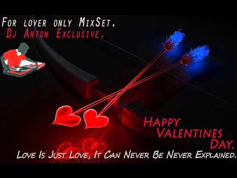 Dj Anton`s For Lover Only MixSet. (For Lovers Only)
