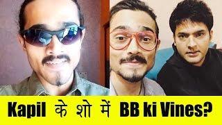 BB Ki Vines a.k.a Bhuvan Bam in The Kapil Sharma Show?