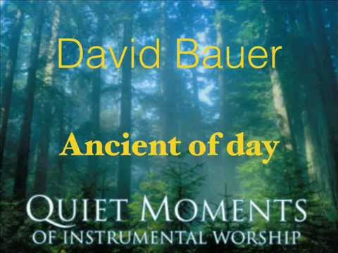 Ancient of Days; Instrumental by David Bauer