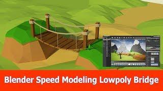 Blender Speed Modeling : Lowpoly Bridge Free Asset