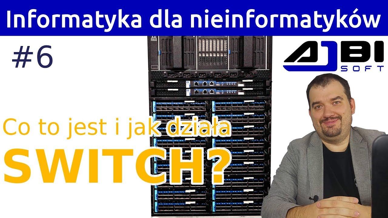 Switch - Co to jest i jak działa? Informatyka dla nieinformatyków #6