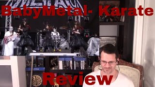 Here's another review for BabyMetal- this time for Karate. I got th...