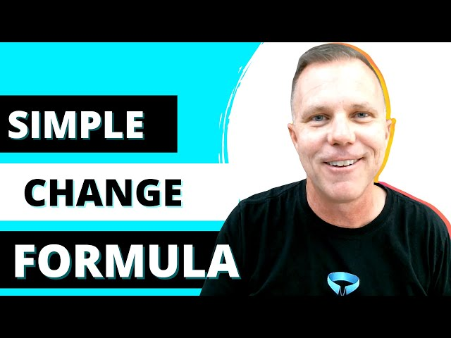 Episode 24 | 3 Part SIMPLE Change Formula | Leadership in a Nutshell