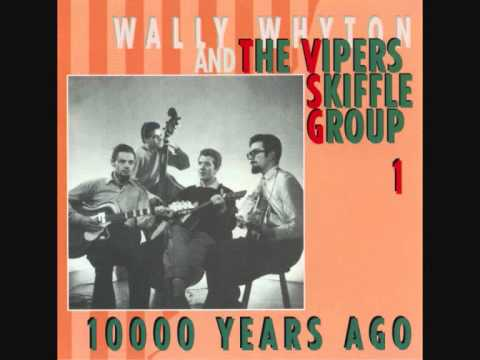 10,000 Years Ago—Vipers Skiffle Group