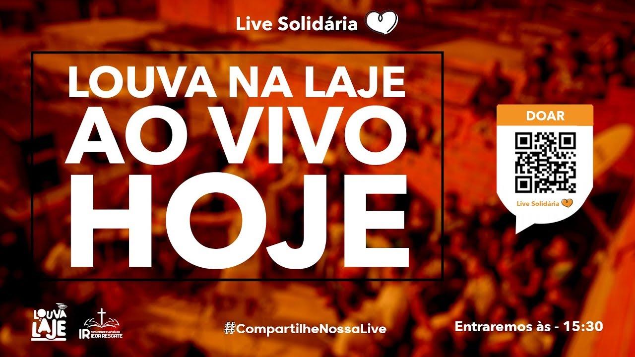 Live Solidaria   Louva Na Laje & Comunidade IEOA