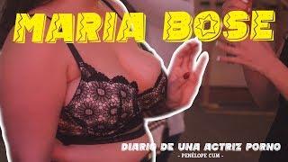 MARIA BOSE | DIARIO DE UNA ACTRIZ PORNO