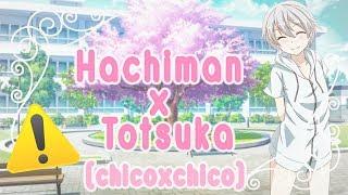 Hachiman x Totsuka momentos chicoxchico(NOMBRE EN LA DESCRIPCIÓN!!!)