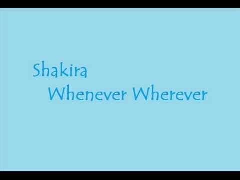 Shakira - Whenever Wherever (Lyrics)