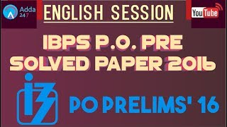 IBPS P.O. PRE SOLVED PAPER 2016   ENGLISH   Online Coaching for SBI IBPS Bank PO