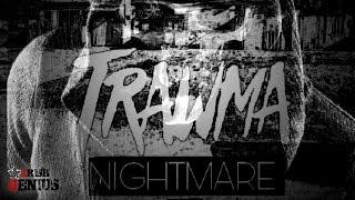 Trawma - Nightmare - February 2017