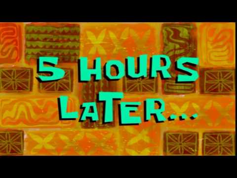 5 Hours Later... | SpongeBob Time Card #97