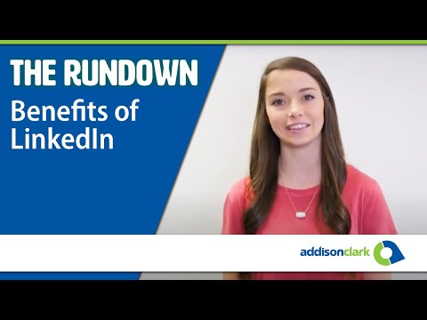 The Rundown: Benefits of LinkedIn
