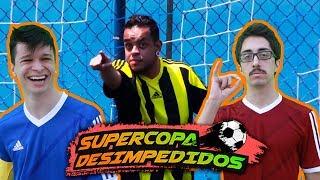 AS SEMIFINAIS DA SUPERCOPA DESIMPEDIDOS!