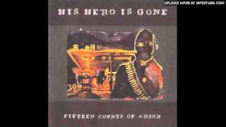 Watch His Hero Is Gone Abandoned video