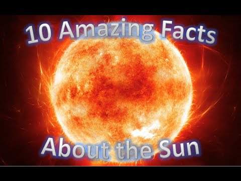 What The Fact - 10 Amazing Facts About The Sun! - YouTube