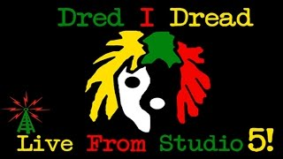 Dred I Dread's Third Appearance
