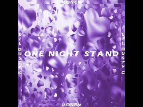 One Night Stand ft. Lildustyg - Ronen (teaser)