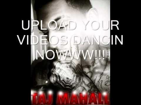 TAJ MAHALL-DROP IT LOW (PRO. by PROTEGE)