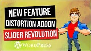 slider Revolution 5.4 - Distortion Add-On