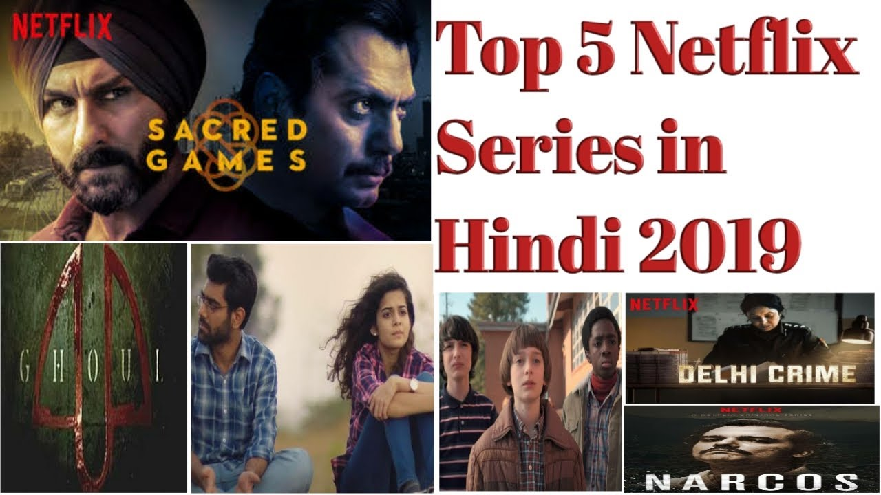 Top 5 Netflix Series in Hindi | 2019 | also available in hindi language