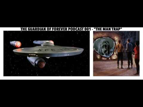 """The Guardian of Forever - A Star Trek Podcast: """"The Man Trap"""""""