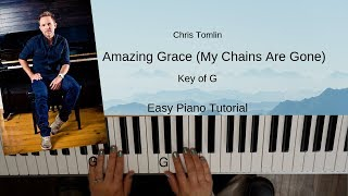 Amazing Grace My Chains Are Gone (Key of G) Easy Piano Tutorial