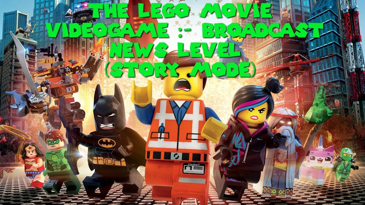 The Lego Movie VideoGame :- Broadcast News Level (Story Mode)