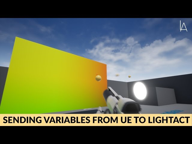 Unreal Engine 4 and Lightact Part 5: Sending variables from UE to Lightact | Lightact
