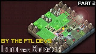 DEFEND THE TRAIN! - Into The Breach - Part 2 Gameplay Lets Play