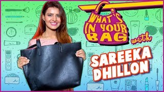 Sareeka Dhillon Reveals What's In Her Bag | What's in Your Bag | Ye Hai Mohabbatein And Ghulaam