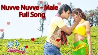 Nuvve Nuvve (male) Full Song ll Pyar Mein Padipoyane Movie  ll Aadi, Saanvi.