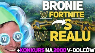 BRONIE W FORTNITE VS W REALU + GIVEAWAY 2000 V-DOLCÓW INTERO PSC