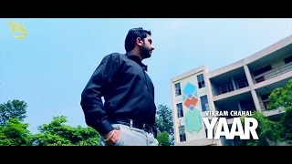 Yaar - Vikram Chahal || NRB || Latest Punjabi Song 2015 || Ting Ling || HD Full Video