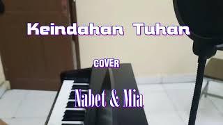 Keindahan Tuhan- Cover Nabet & Mia