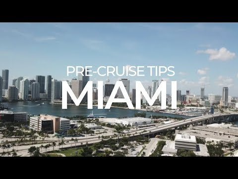 14 Tips For Staying In Miami Before Your Cruise