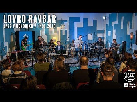 Jazz v Hendrixu: LOVRO RAVBAR