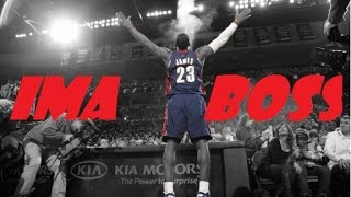 Lebron James - Ima Boss - Mix