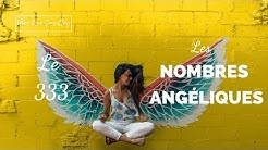 Les Nombres Angéliques - Le 333 - AD*